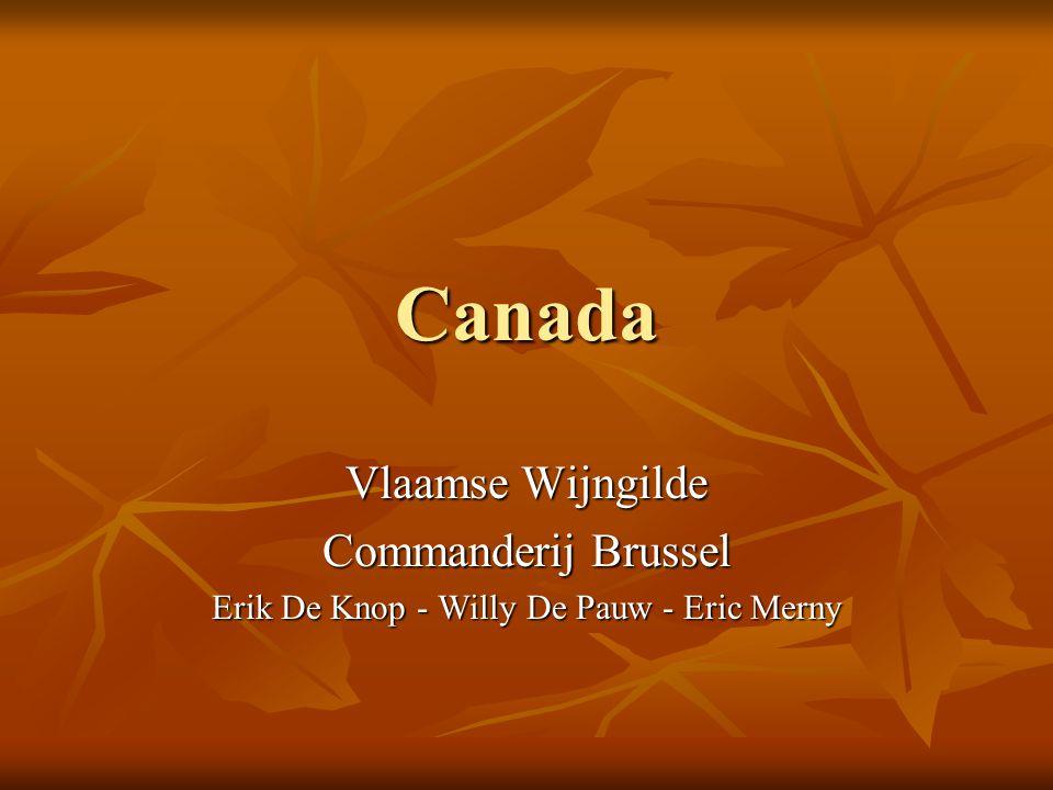 Canada Vlaamse Wijngilde Commanderij Brussel Erik De Knop - Willy De Pauw - Eric Merny