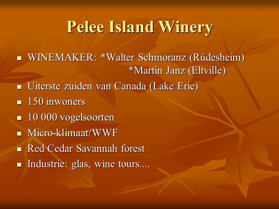 Pelee Island Winery WINEMAKER:*Walter Schmoranz (Rüdesheim) *Martin Janz (Eltville) WINEMAKER:*Walter Schmoranz (Rüdesheim) *Martin Janz (Eltville) Ui