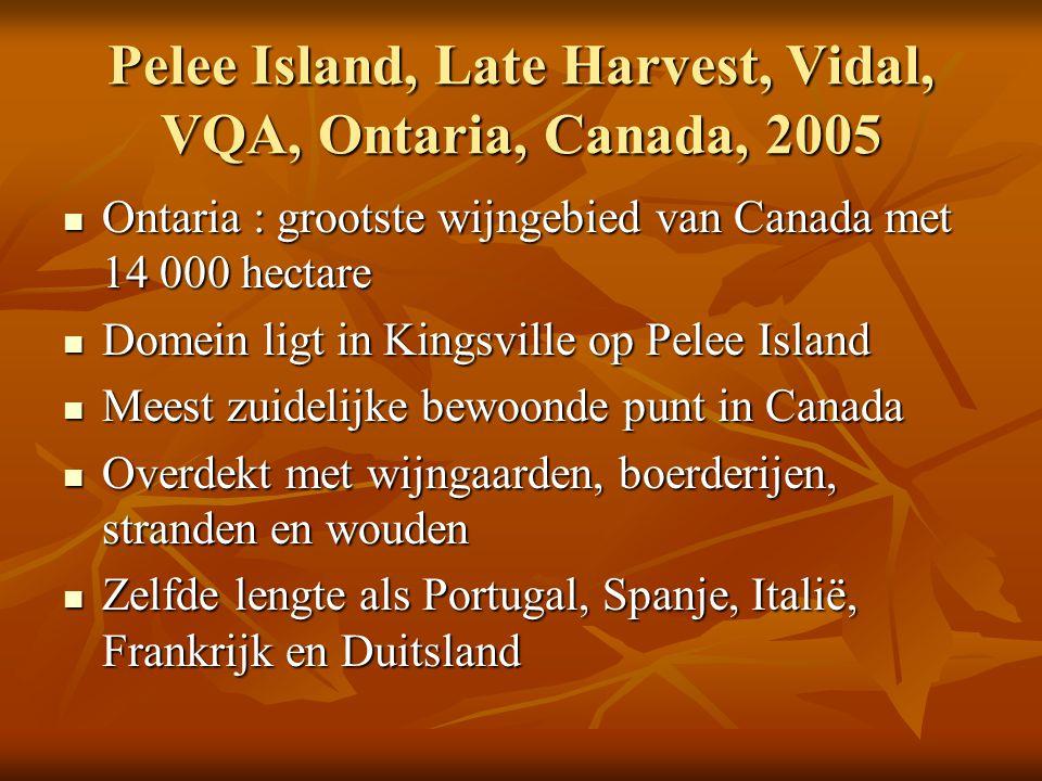 Pelee Island, Late Harvest, Vidal, VQA, Ontaria, Canada, 2005 Ontaria : grootste wijngebied van Canada met 14 000 hectare Ontaria : grootste wijngebie