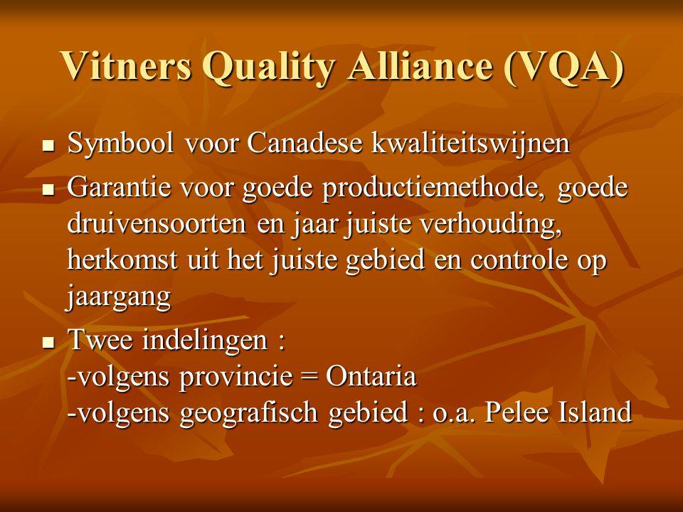 Vitners Quality Alliance (VQA) Symbool voor Canadese kwaliteitswijnen Symbool voor Canadese kwaliteitswijnen Garantie voor goede productiemethode, goe