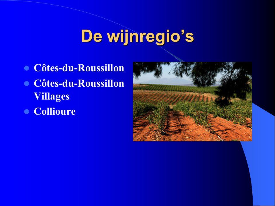 De wijnregio's Côtes-du-Roussillon Côtes-du-Roussillon Villages Collioure