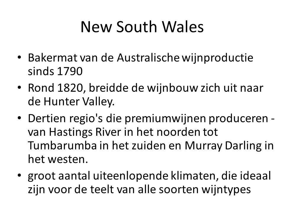 New South Wales Bakermat van de Australische wijnproductie sinds 1790 Rond 1820, breidde de wijnbouw zich uit naar de Hunter Valley.
