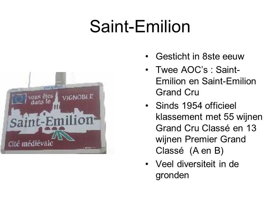 Saint-Emilion Gesticht in 8ste eeuw Twee AOC's : Saint- Emilion en Saint-Emilion Grand Cru Sinds 1954 officieel klassement met 55 wijnen Grand Cru Classé en 13 wijnen Premier Grand Classé (A en B) Veel diversiteit in de gronden