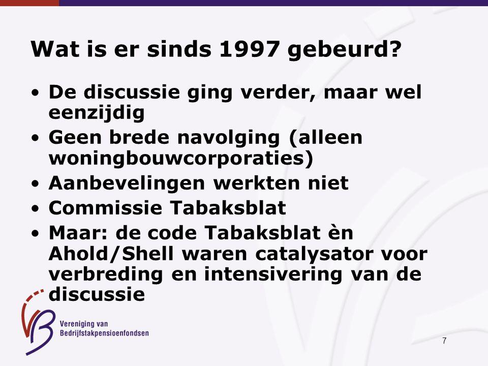 7 Wat is er sinds 1997 gebeurd.