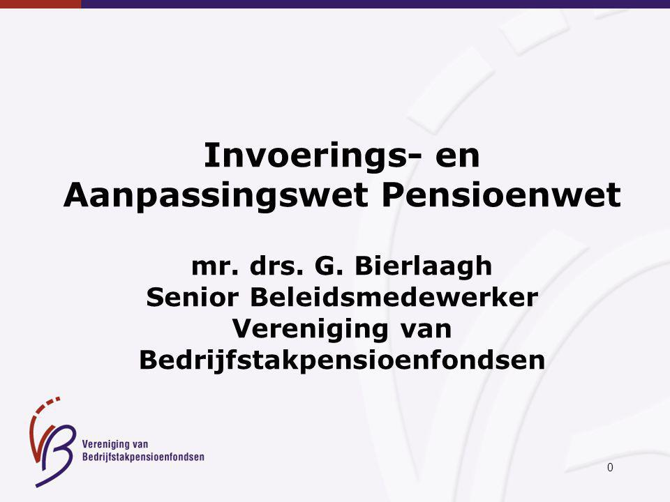 0 Invoerings- en Aanpassingswet Pensioenwet mr.drs.