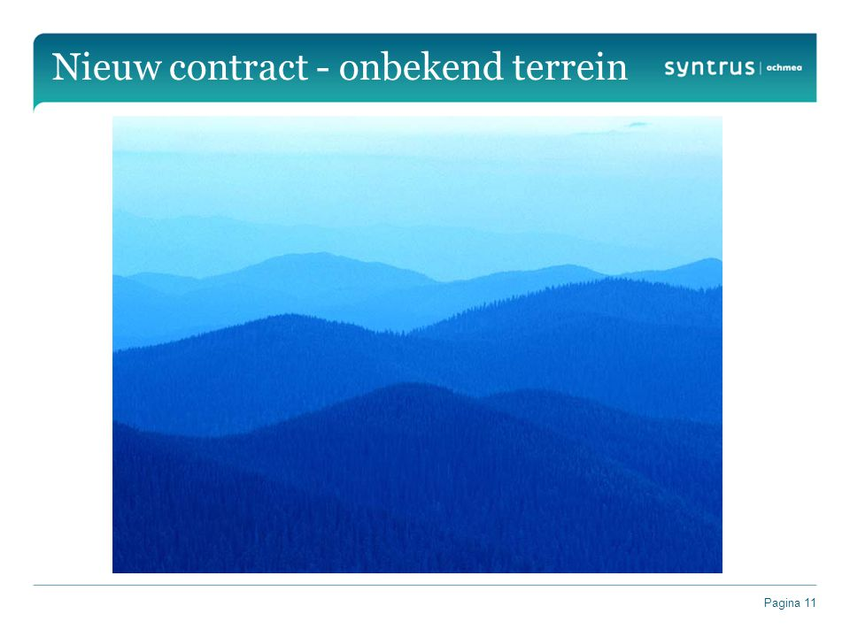 Pagina 11 Nieuw contract - onbekend terrein