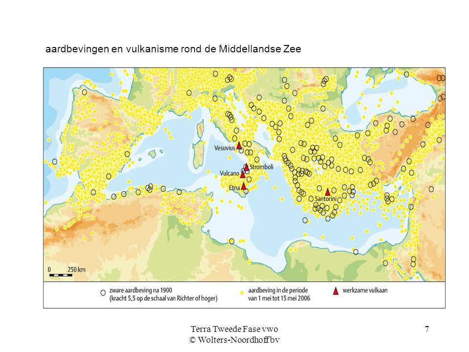 Terra Tweede Fase vwo © Wolters-Noordhoff bv 7 aardbevingen en vulkanisme rond de Middellandse Zee