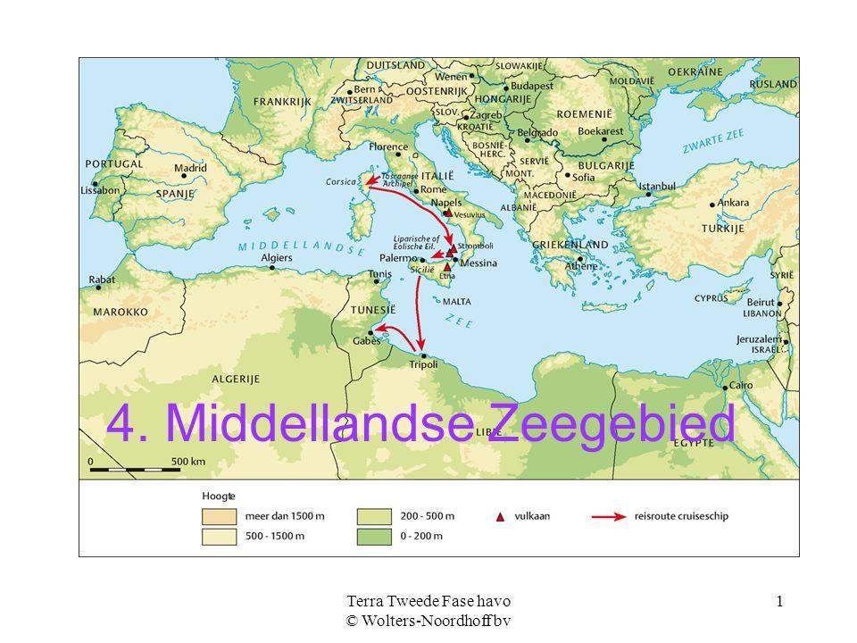 Terra Tweede Fase havo © Wolters-Noordhoff bv 1 4. Middellandse Zeegebied
