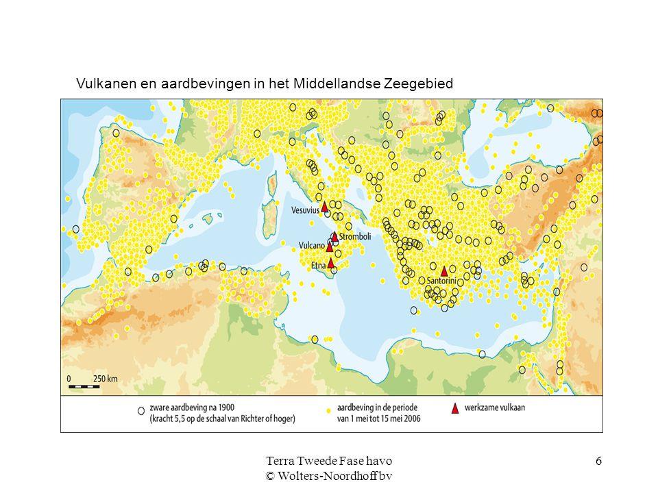 Terra Tweede Fase havo © Wolters-Noordhoff bv 6 Vulkanen en aardbevingen in het Middellandse Zeegebied