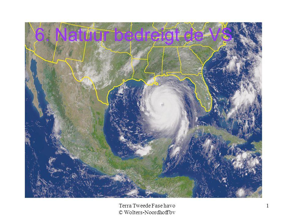 Terra Tweede Fase havo © Wolters-Noordhoff bv 2 De route van de orkaan Katrina (2005)