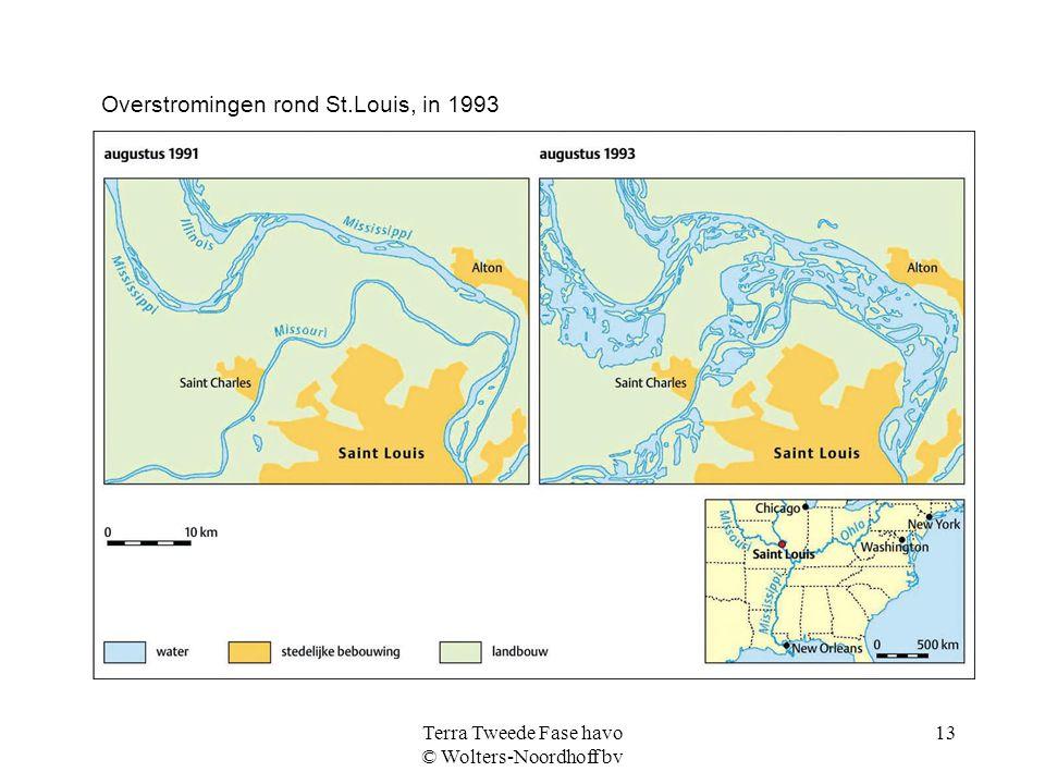 Terra Tweede Fase havo © Wolters-Noordhoff bv 13 Overstromingen rond St.Louis, in 1993
