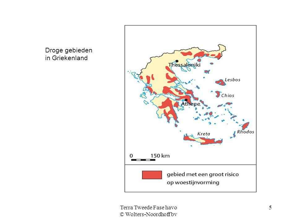 Terra Tweede Fase havo © Wolters-Noordhoff bv 5 Droge gebieden in Griekenland