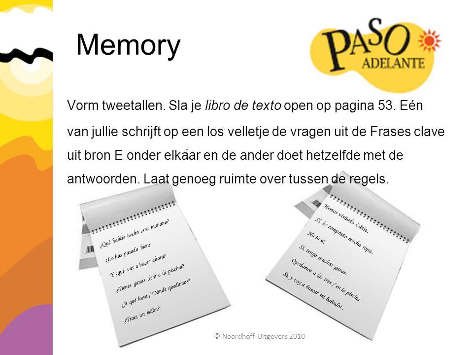 Memory Vorm tweetallen. Sla je libro de texto open op pagina 53. Eén van jullie schrijft op een los velletje de vragen uit de Frases clave uit bron E
