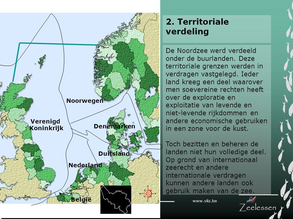 V L I Z www.vliz.be Zeelessen De Noordzee werd verdeeld onder de buurlanden. Deze territoriale grenzen werden in verdragen vastgelegd. Ieder land kree
