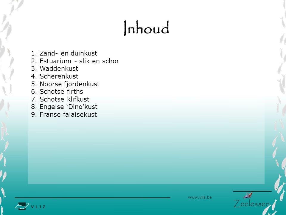 V L I Z www.vliz.be Zeelessen Inhoud 1.Zand- en duinkust 2.