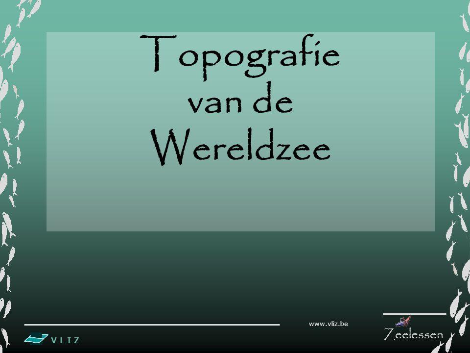 V L I Z www.vliz.be Zeelessen (Legende zie handleiding) 3. KAART VAN DE OCEANEN EN ZEEËN