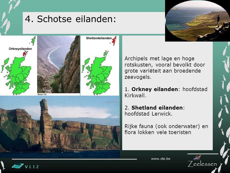 V L I Z www.vliz.be Zeelessen Archipels met lage en hoge rotskusten, vooral bevolkt door grote variëteit aan broedende zeevogels.
