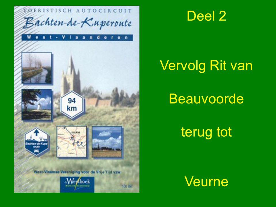 Deel 2 Vervolg Rit van Beauvoorde terug tot Veurne