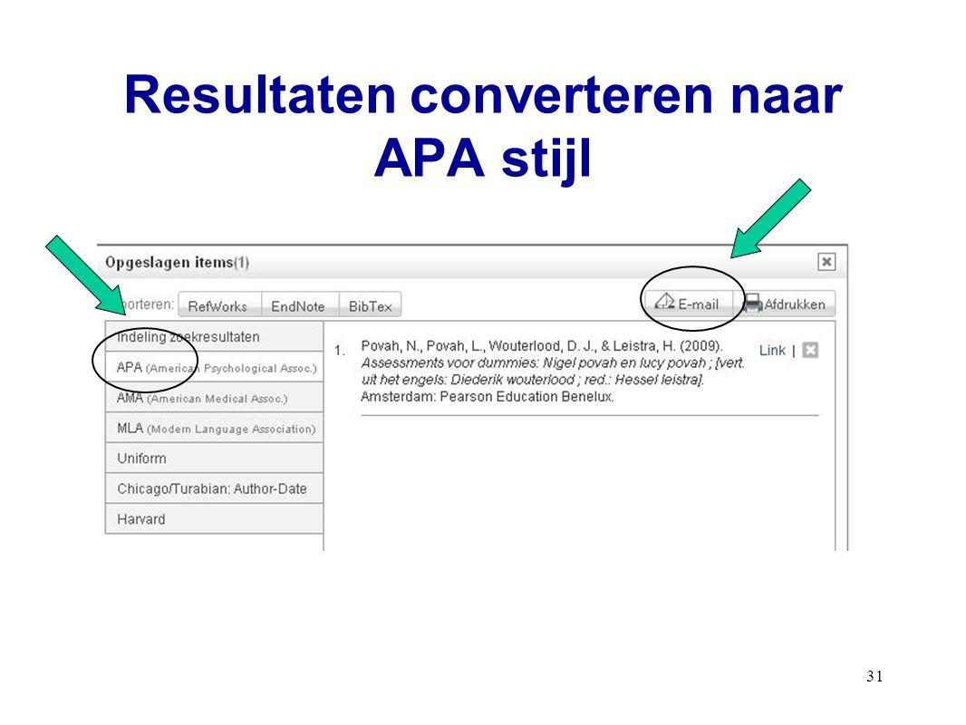 31 Resultaten converteren naar APA stijl