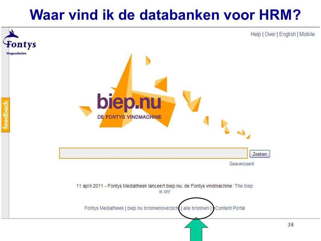 38 Waar vind ik de databanken voor HRM?