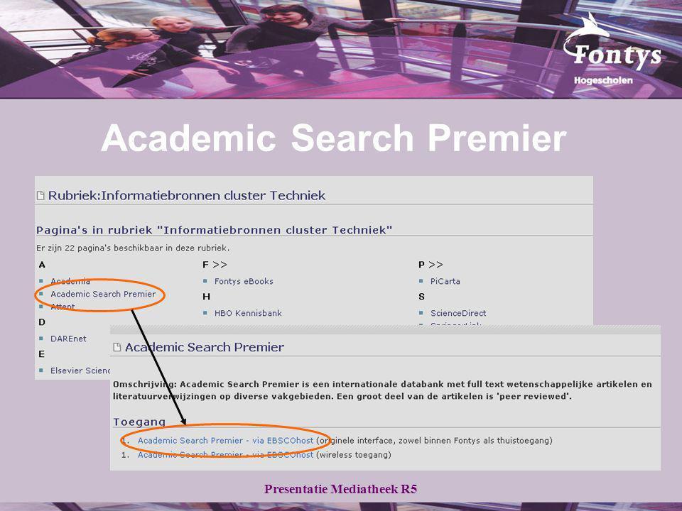 Presentatie Mediatheek R5 Academic Search Premier