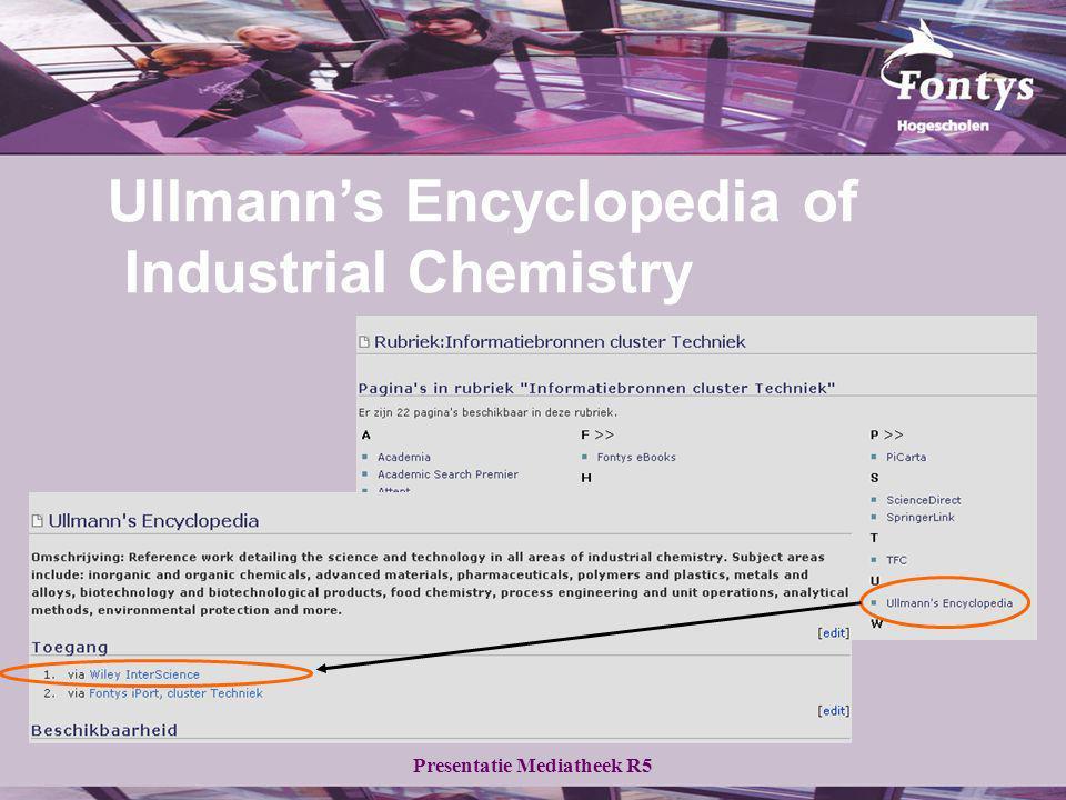Presentatie Mediatheek R5 Ullmann's Encyclopedia of Industrial Chemistry