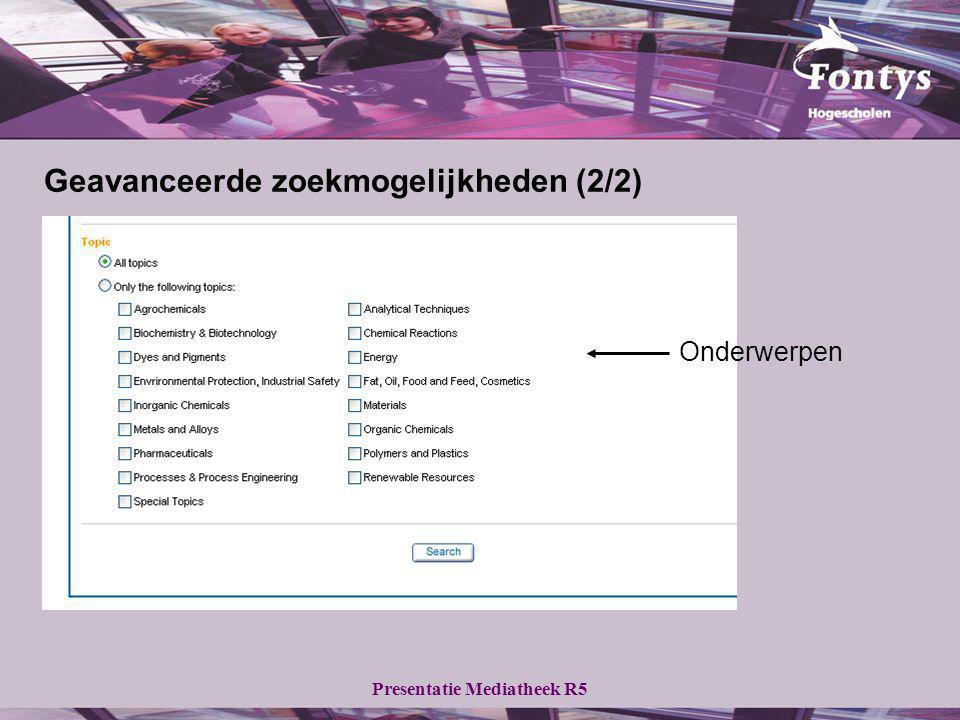 Presentatie Mediatheek R5 Geavanceerde zoekmogelijkheden (2/2) Onderwerpen