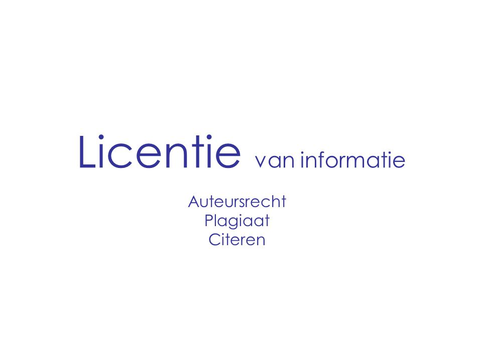 Licentie van informatie Auteursrecht Plagiaat Citeren