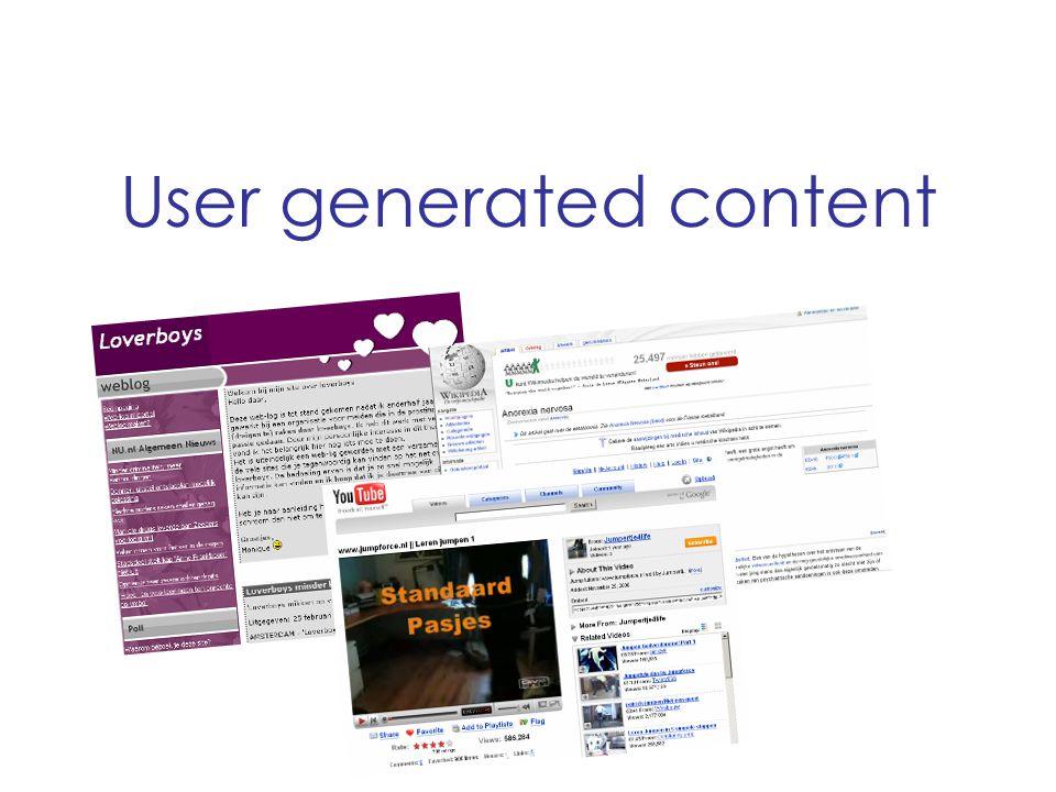de experts Sociale netwerken User generated content En meer…