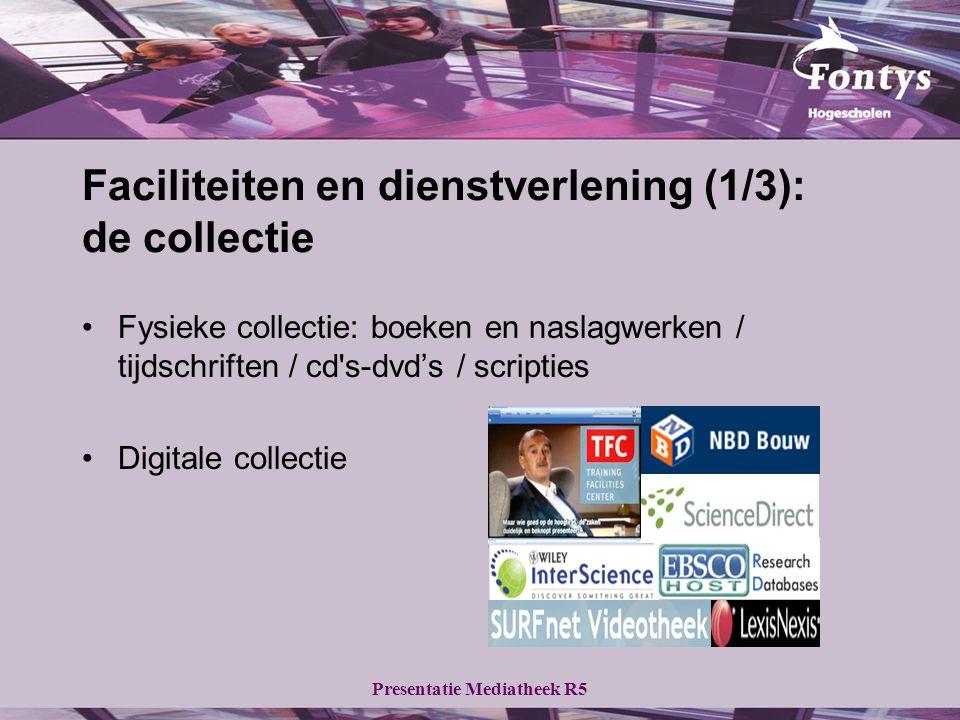 Presentatie Mediatheek R5 Relevante informatiebronnen (4/4) Streaming video: - TFCTFC - SURFnet Videotheek (Academia)SURFnet Catalogi: - Fontys CatalogusFontys Catalogus - PiCartaPiCarta Digitale kranten: - LexisNexis NewsPortalLexisNexis NewsPortal