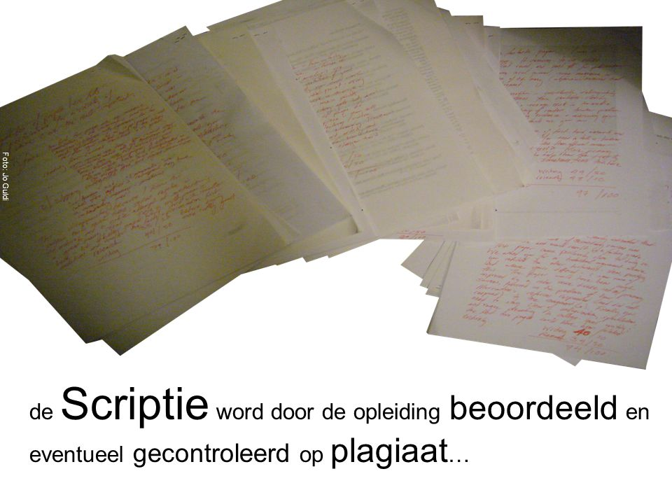 de Scriptie word door de opleiding beoordeeld en eventueel gecontroleerd op plagiaat … Foto: Jo Guldi