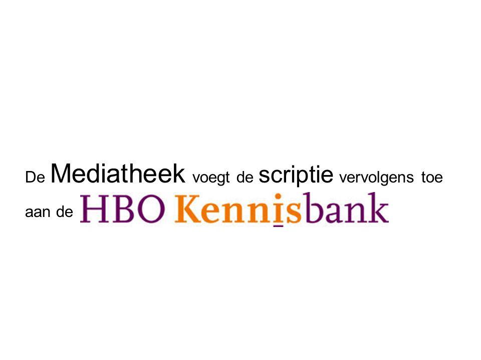 De Mediatheek voegt de scriptie vervolgens toe aan de HBO Kennisbank