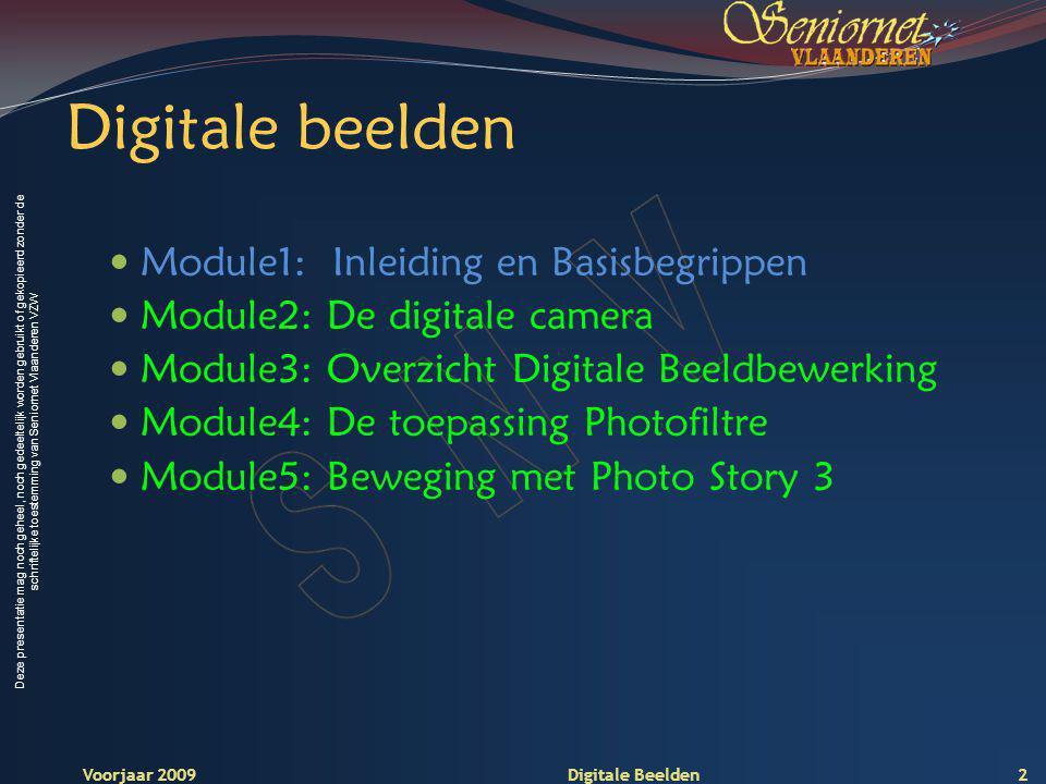 Deze presentatie mag noch geheel, noch gedeeltelijk worden gebruikt of gekopieerd zonder de schriftelijke toestemming van Seniornet Vlaanderen VZW Voorjaar 2009 Digitale Beelden Capaciteit probleem Elke basis kleur heeft 256 schakeringen, dit kost 1 byte (8 bits) aan geheugen.