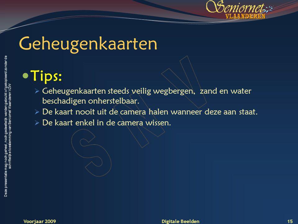Deze presentatie mag noch geheel, noch gedeeltelijk worden gebruikt of gekopieerd zonder de schriftelijke toestemming van Seniornet Vlaanderen VZW Voo