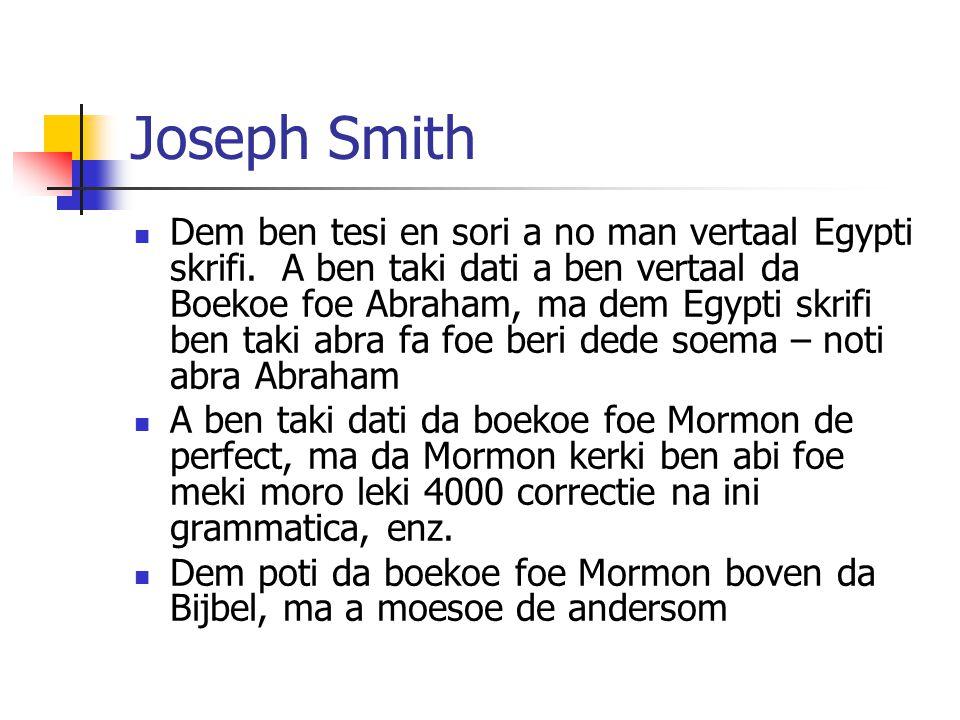 Joseph Smith Dem ben tesi en sori a no man vertaal Egypti skrifi.