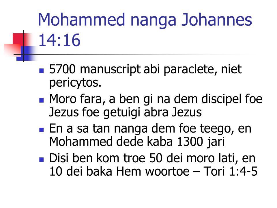 Mohammed nanga Johannes 14:16 5700 manuscript abi paraclete, niet pericytos.