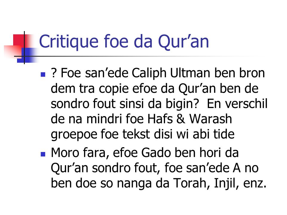 Critique foe da Qur'an .