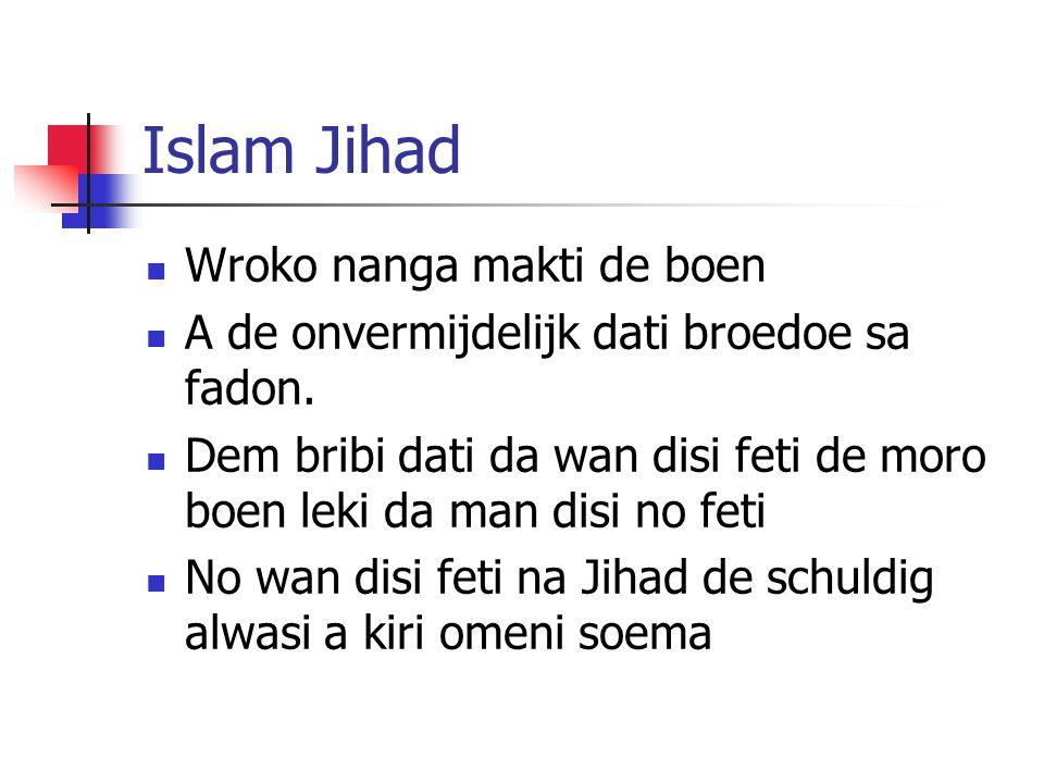 Mohammed – geen wondrowroko Mohammed ben taki dati da Qur'an ben de hem wondroewroko: 29:48-50, en a no ben wani doe dem: 3:181-184; 4:158; 6:8-9 Da Hadith tori ben de 100-200 jari moro lati, kande leki legend, dati Muhammed ben doe wondroewroko