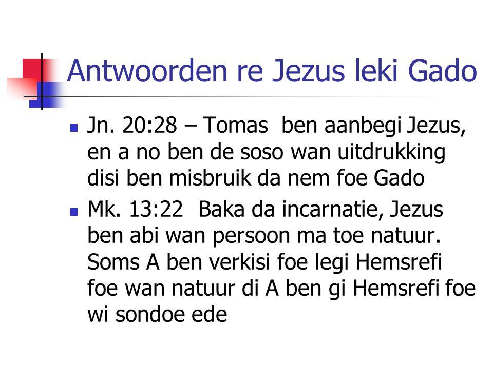 Antwoorden re Jezus leki Gado Jn.