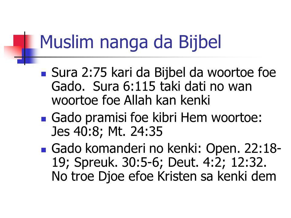 Muslim nanga da Bijbel Sura 2:75 kari da Bijbel da woortoe foe Gado.