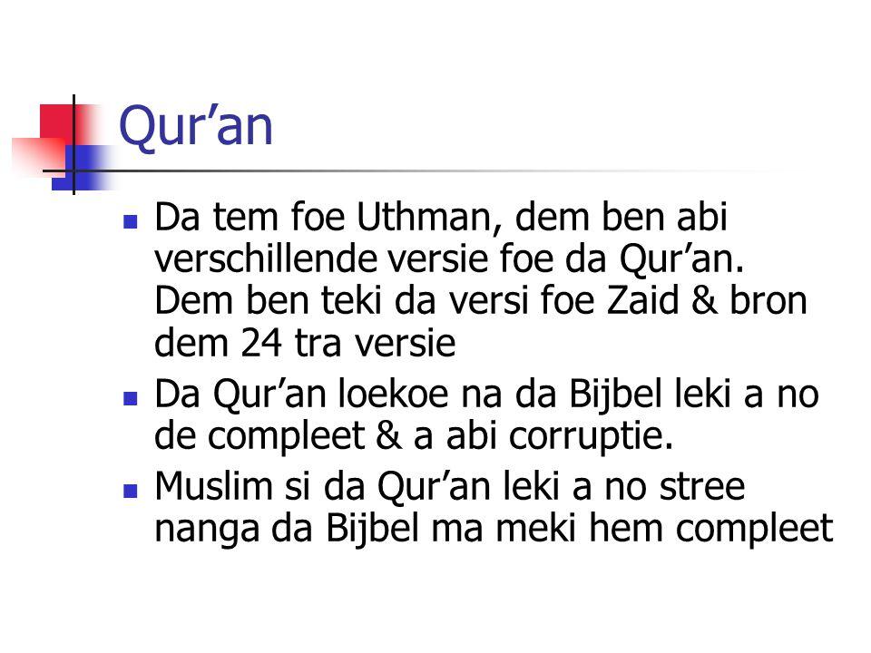 Qur'an Da tem foe Uthman, dem ben abi verschillende versie foe da Qur'an.