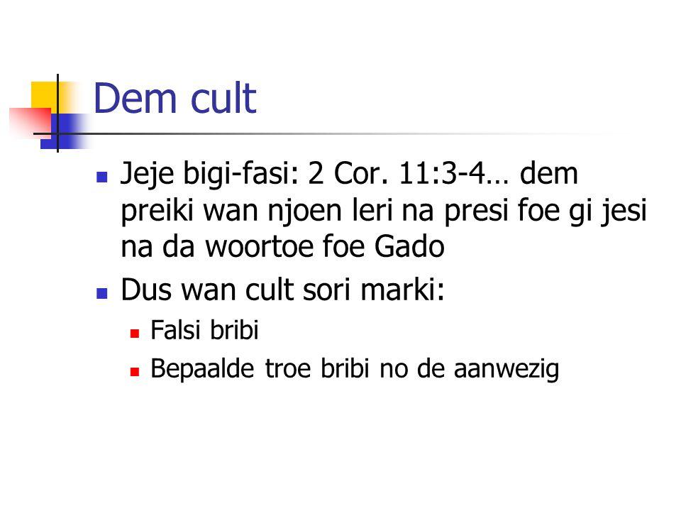 Dem cult Jeje bigi-fasi: 2 Cor.