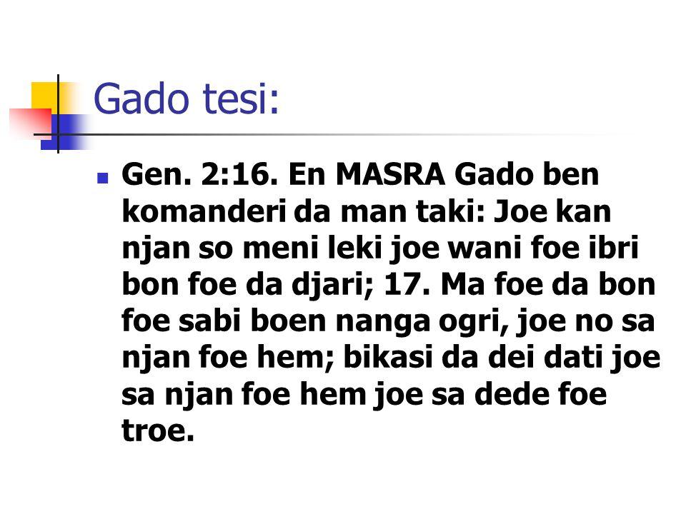 Gado tesi: Gen. 2:16.