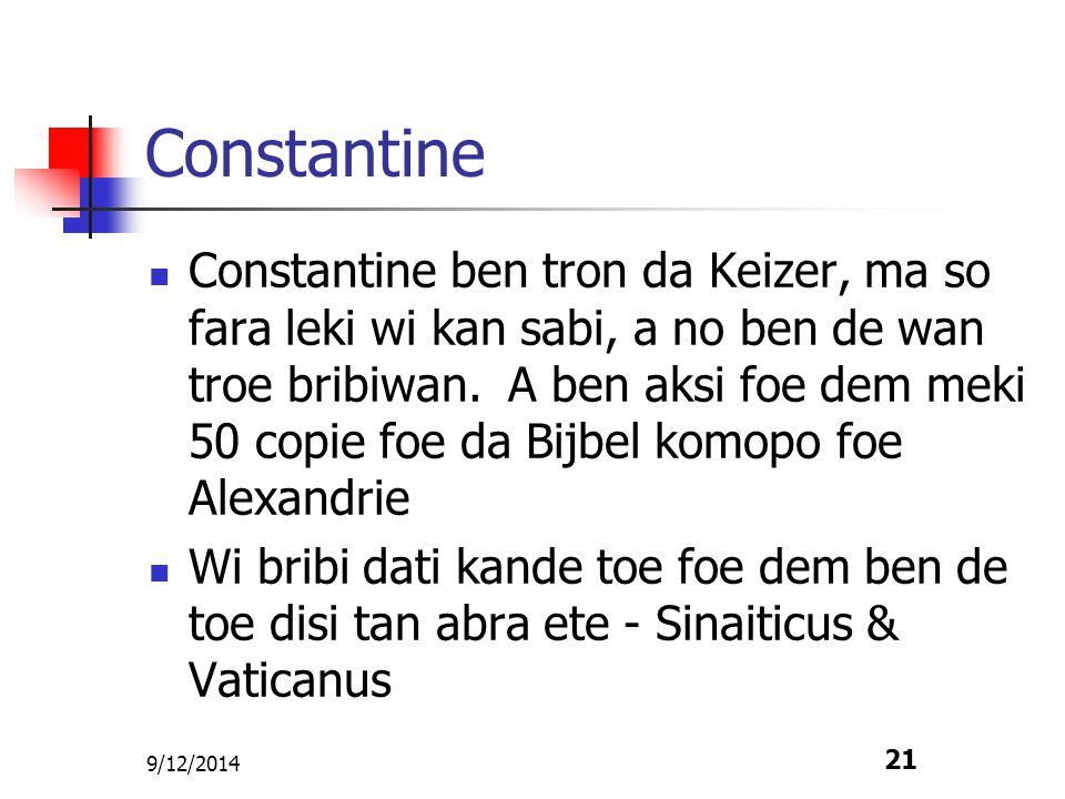 9/12/2014 22 Problemen nanga Alexandrie Dem soema disi ben de apostate ben hori dem tekst disi komopo foe Alexandrie.