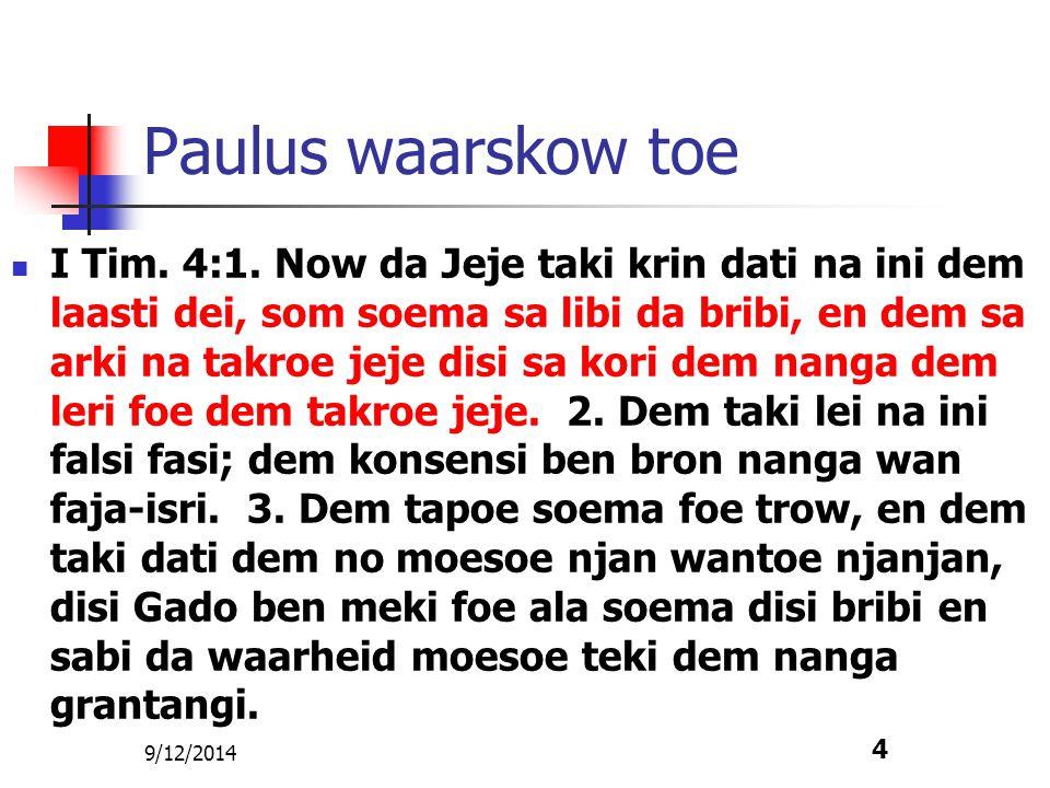 9/12/2014 5 Dem skrifi falsi brifi na ini da nem foe Paulus II Tess.