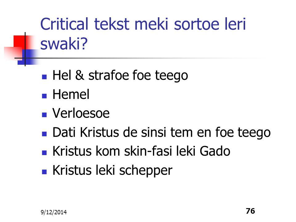 9/12/2014 77 Critical tekst meki sortoe leri swaki.