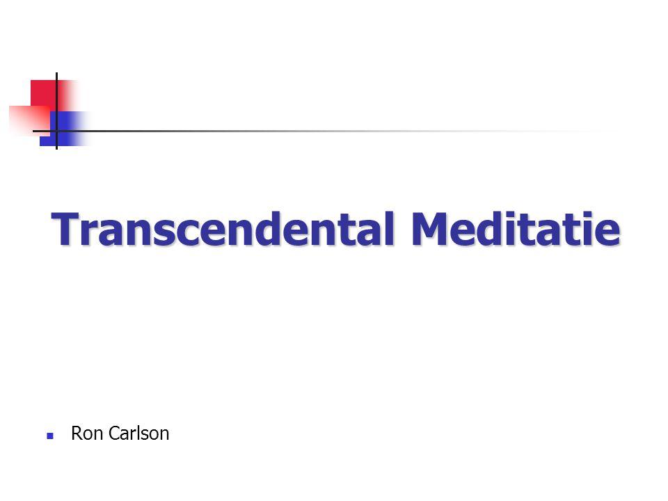 Transcendental Meditatie Ron Carlson