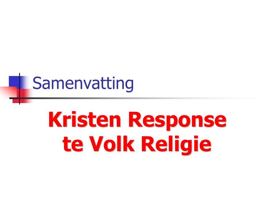 Samenvatting Kristen Response te Volk Religie