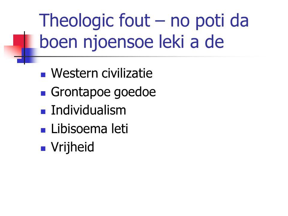 Theologic fout – no poti da boen njoensoe leki a de Western civilizatie Grontapoe goedoe Individualism Libisoema leti Vrijheid
