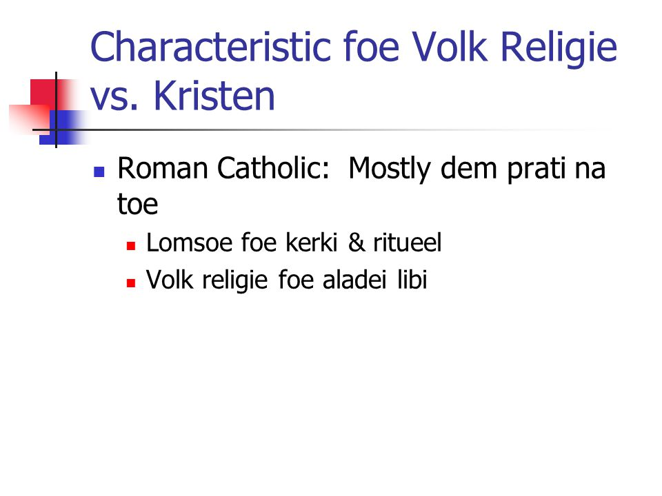 Characteristic foe Volk Religie vs.